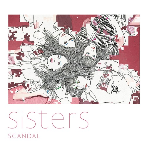Download SCANDAL - Sisters [Single]