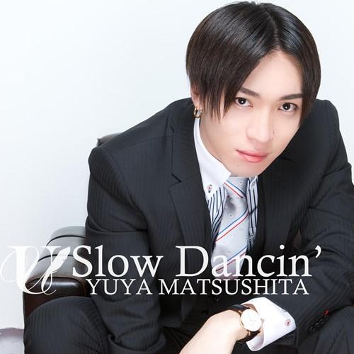 Download Yuya Matsushita - Slow Dancin' [Single]