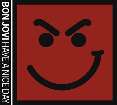 Download Bon Jovi - Have a Nice Day [Album]
