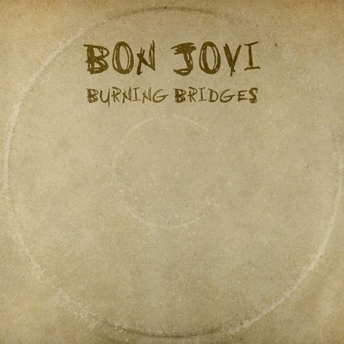Download Bon Jovi - Burning Bridges [Album]