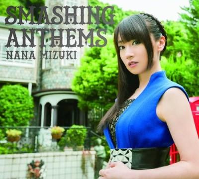 Nana Mizuki – SMASHING ANTHEMS