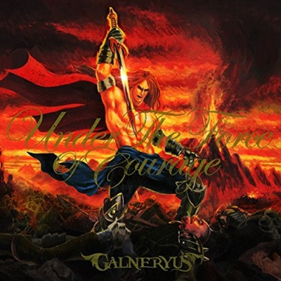 GALNERYUS – Under The Force Of Courage