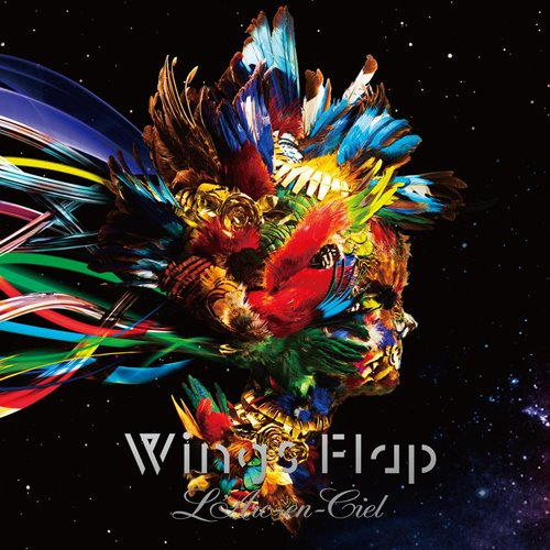 LArc~en~Ciel - Wings Flap