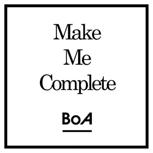 BoA - Make Me Complete