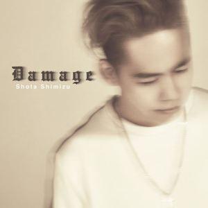 Shota Shimizu – Damage [Single]