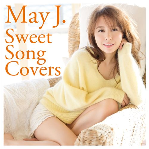 May J. - Sweet Song Covers