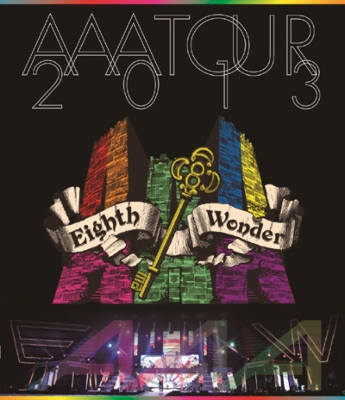 AAA TOUR 2013 Eighth Wonder