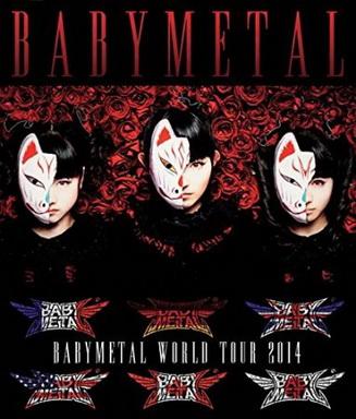BABYMETAL WORLD TOUR 2014 APOCALYPSE