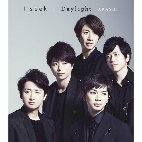 Arashi – I seek + Daylight