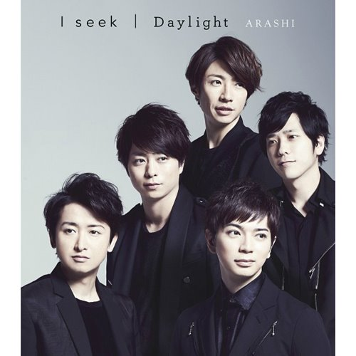 Arashi – I seek + Daylight