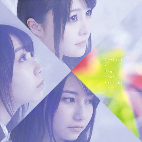 TrySail – High Free Spirits