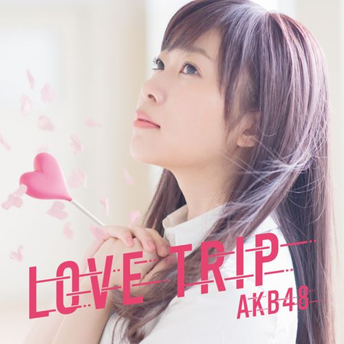 AKB48 - LOVE TRIP