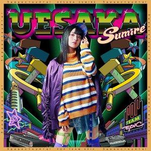 "[Single] Sumire Uesaka – POP TEAM EPIC [MP3/320K/ZIP][2018.01.31] ~ ""POP TEAM EPIC"" Opening Theme"