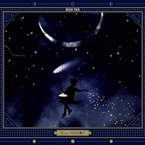 [Single] BUCK-TICK – Moon Sayonara wo Oshiete Moon [MP3/320K/ZIP][2018.02.21]