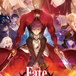 Fate/stay night: Unlimited Blade Works S2 Opening/Ending OST