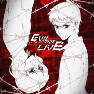 Evil or Live Opening/Ending OST