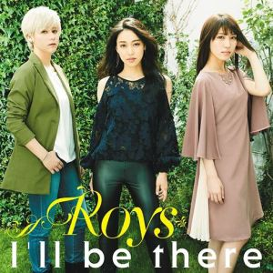 "[Single] Roys – I'll be there [MP3/320K/ZIP][2018.06.13] ~ ""SPIRITPACT -Yomi no Chigiri-"" Ending Theme"