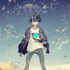 [Single] Natsushiro Takaaki – juggernaut [MP3/320K/ZIP][2018.07.25]
