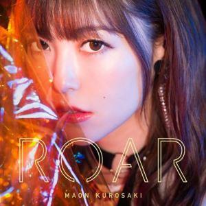 "[Single] Maon Kurosaki – ROAR [MP3/320K/ZIP][2019.03.06] ~ ""Toaru Majutsu no Index III"" 2nd Opening Theme"