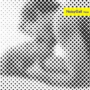 [Mini Album] NoisyCell – Focus [MP3/320K/ZIP][2019.03.06]