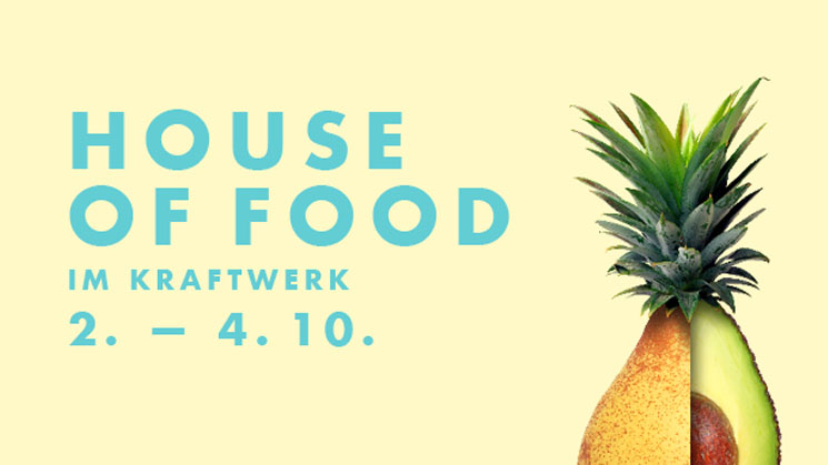 HOUSE OF FOOD – BERLIN FOOD WEEK