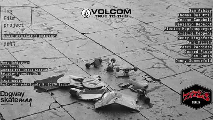 VOLCOM PRESENTS – THE FILM PROJECT: BERLIN EXHIBITION