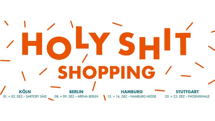 HOLY SHIT SHOPPING 2018 IN DER ARENA BERLIN
