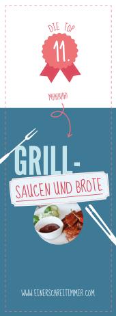 Die TOP 11: Grillsaucen und Grillbrote perfekt für die Grillsaison: selbstgemachtes Ketchup, Stockbrot, Pizzabrot, BBQ Sauce und vieles mehr