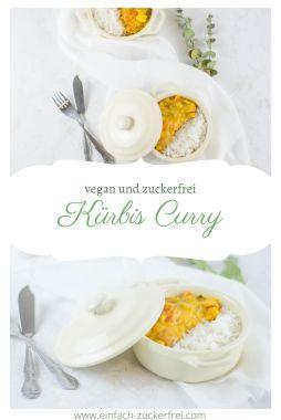 Hier ist ein Bild von Pinterest zu sehen mit dem Kürbis Curry. Auf dem Bild steht der Schriftzug vegan und zuckerfrei.