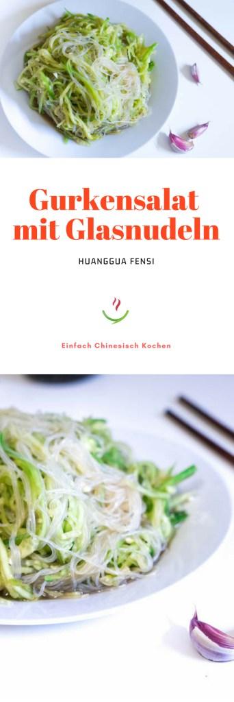 einfach chinesisches Rezept: 黄瓜粉丝 (huángguā fěnsī) - chinesischer Gurkensalat mit Glasnudeln. Salat Sommer, kochen einfach