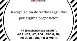 Recopilación de verbos seguidos por alguna preposición