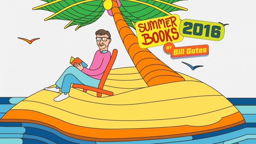 Bill Gates' Summer Reading Suggestions