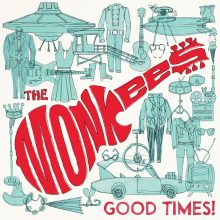 The Monkees: Good Times!