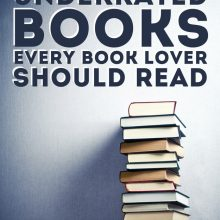 27 Seriously Underrated Books