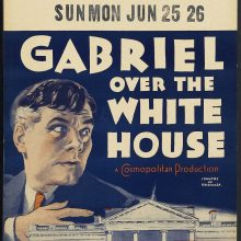 Classic Film Series: Gabriel Over the White House