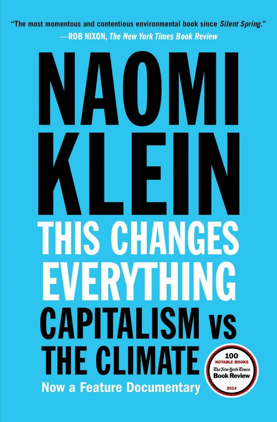 This Changes Everything by Naomi Klein