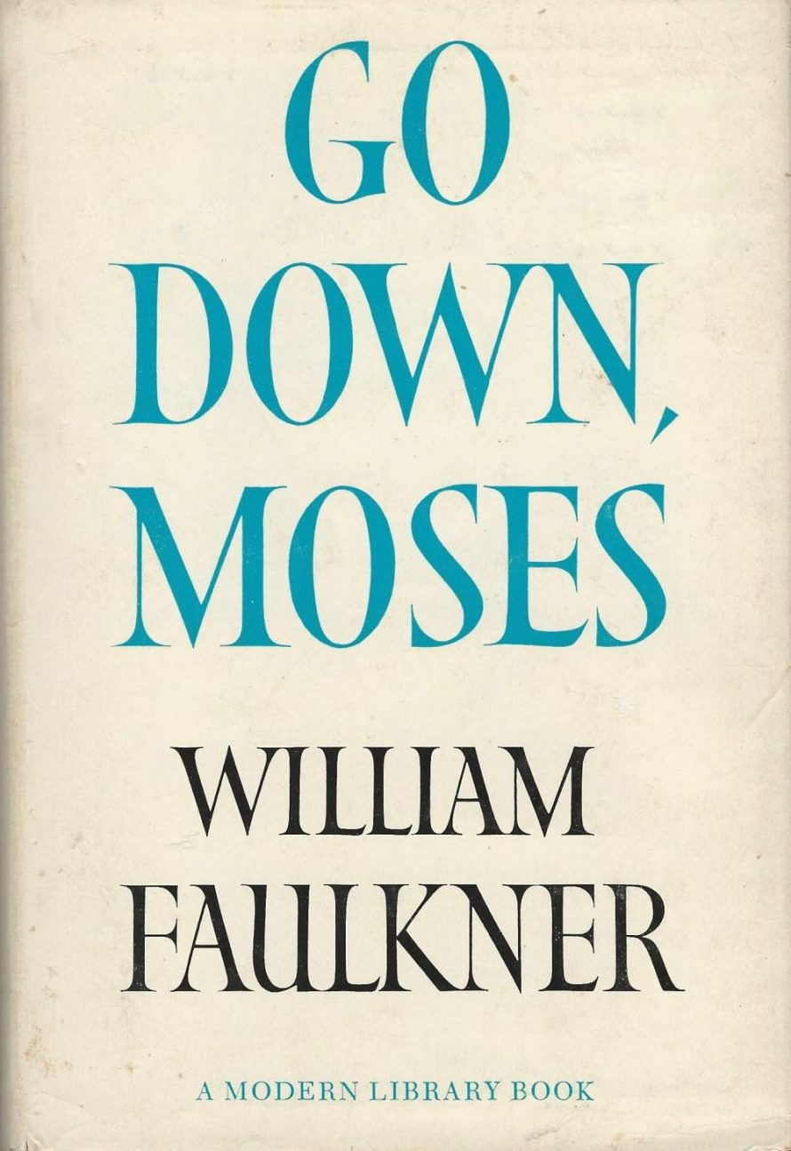First Edition: Go Down, Moses