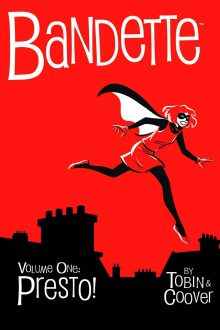 Bandette: Presto by Paul Tobin