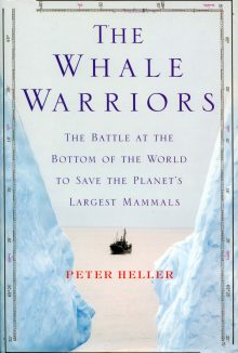 The Whale Warriors by Peter Heller
