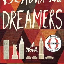 Oprah's Summer Book Pick: Behold the Dreamers