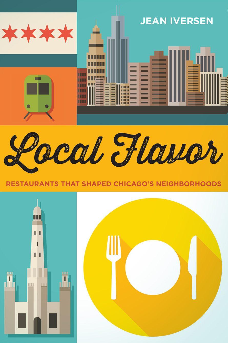 Local Flavor: Restaurants That Shaped Chicago's Neighborhoods