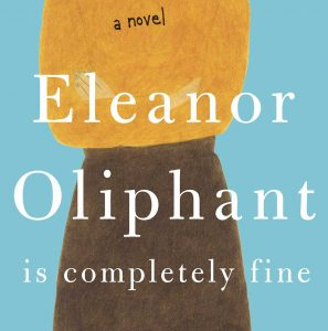 Adult Book Discussion: Eleanor Oliphant Is Completely Fine