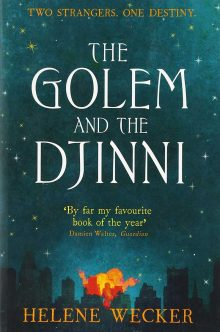 The Golem and the Jinni by Helene Wecker