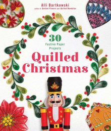 Quilled Christmas by Alli Bartkowski