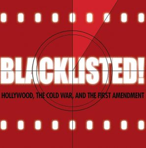 Blacklisted! Hollywood, the Cold War, and the First Amendment by Larry Dane Brimner
