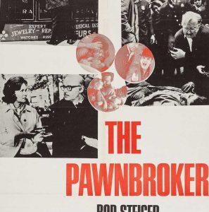 Classic Film Series: The Pawnbroker
