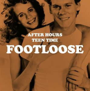 After Hours Teen Time: Footloose & '80s Pins
