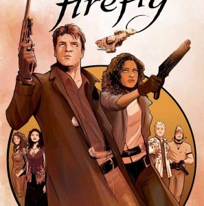 Firefly: The Unification War Volume One