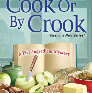 Deliciously Fictitious Book Club: By Cook or By Crook