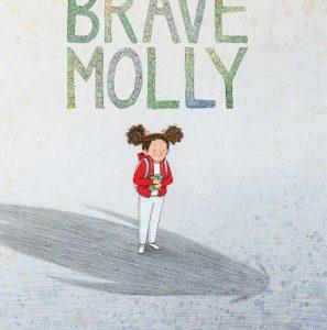 Brave Molly by Brooke Boynton-Hughes
